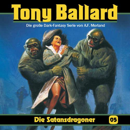 Tony Ballard, Folge 5: Die Satansdragoner