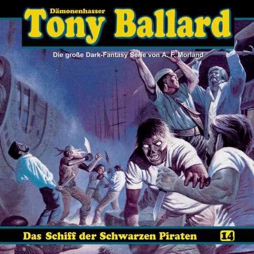 Hoerbuch Tony Ballard, Folge 14: Das Schiff der schwarzen Piraten - A. F. Morland - K.-Dieter Klebsch