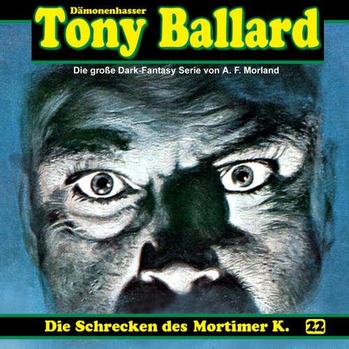 Tony Ballard, Folge 22: Die Schrecken des Mortimer K.