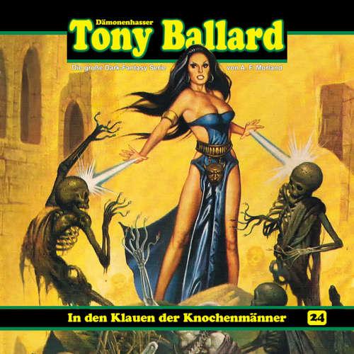 Hoerbuch Tony Ballard, Folge 24: In den Klauen der Knochenmänner - A. F. Morland - K.-Dieter Klebsch