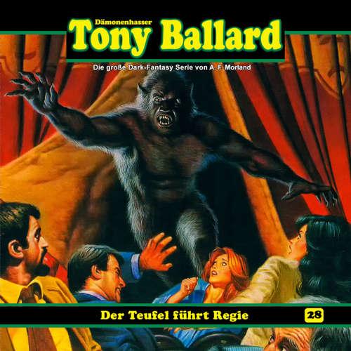 Hoerbuch Tony Ballard, Folge 28: Der Teufel führt Regie - A. F. Morland - Gerrit Schmidt-Foß
