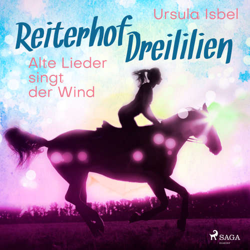 Alte Lieder singt der Wind - Reiterhof Dreililien 5