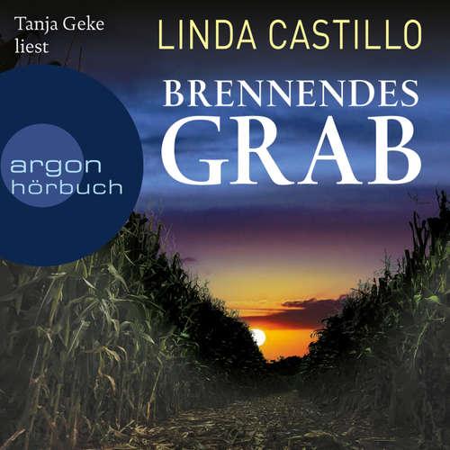 Hoerbuch Brennendes Grab - Linda Castillo - Tanja Geke
