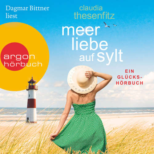 Meer Liebe auf Sylt: Ein Glückshörbuch