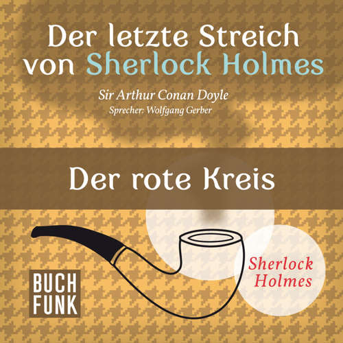 Sherlock Holmes - Der letzte Streich: Der rote Kreis