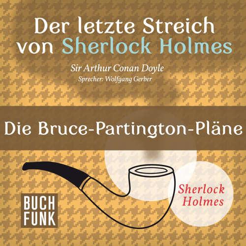 Sherlock Holmes - Der letzte Streich: Die Bruce-Partington-Pläne