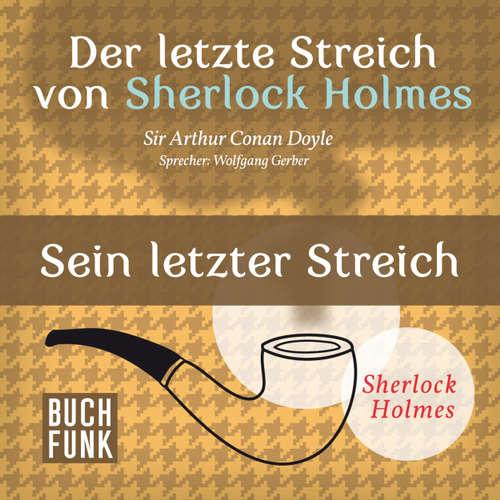 Sherlock Holmes - Der letzte Streich: Sein letzter Streich