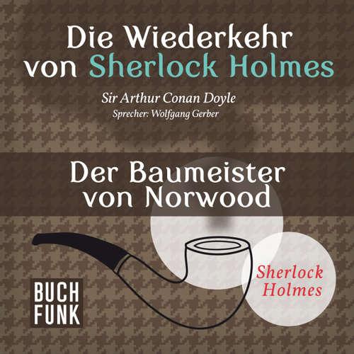 Sherlock Holmes - Die Wiederkehr von Sherlock Holmes: Der Baumeister von Norwood