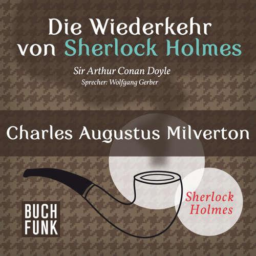 Sherlock Holmes - Die Wiederkehr von Sherlock Holmes: Charles Augustus Milverton