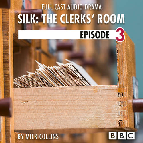 Audiobook Silk: The Clerks' Room, Episode 3: John (BBC Afternoon Drama) - Mick Collins - John Macmillan