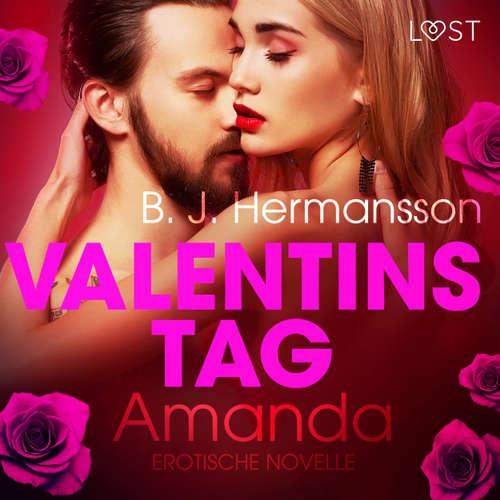 Valentinstag: Amanda - Erotische Novelle