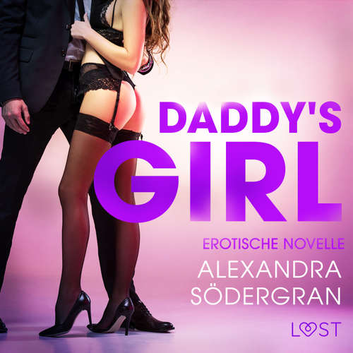 Daddy's Girl - Erotische Novelle