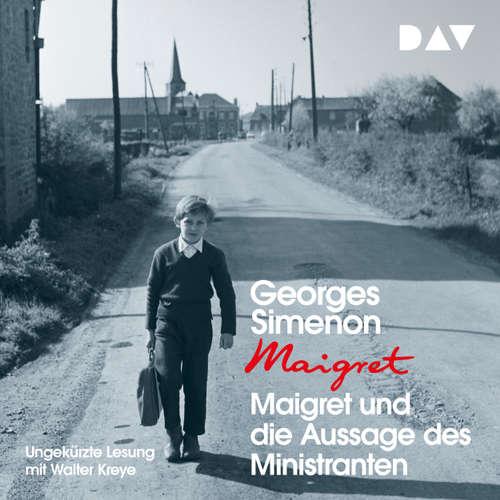 Hoerbuch Maigret und die Aussage des Ministranten - Georges Simenon - Walter Kreye