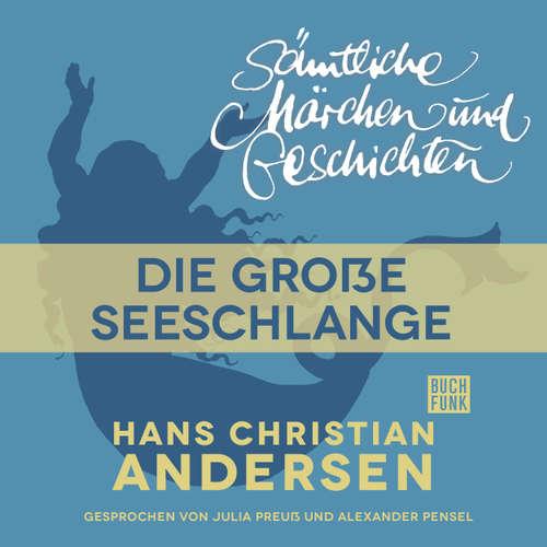 H. C. Andersen: Sämtliche Märchen und Geschichten, Die große Seeschlange