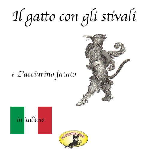 Audio libro Märchen auf Italienisch, Il gatto con gli stivali / L'acciarino magico - Fratelli Grimm - Giovanni Manzini