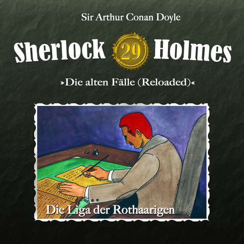 Hoerbuch Sherlock Holmes, Die alten Fälle (Reloaded), Fall 29: Die Liga der Rothaarigen - Arthur Conan Doyle - Christian Rode