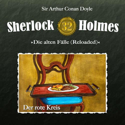 Hoerbuch Sherlock Holmes, Die alten Fälle (Reloaded), Fall 32: Der rote Kreis - Arthur Conan Doyle - Christian Rode