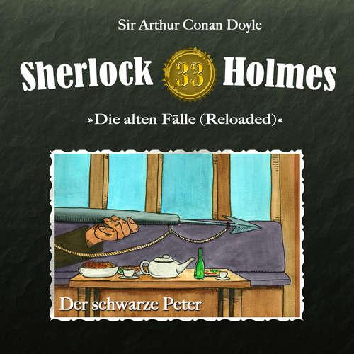 Hoerbuch Sherlock Holmes, Die alten Fälle (Reloaded), Fall 33: Der schwarze Peter - Arthur Conan Doyle - Christian Rode