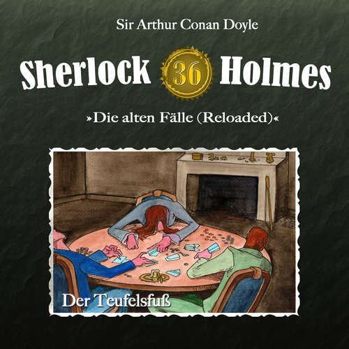 Hoerbuch Sherlock Holmes, Die alten Fälle (Reloaded), Fall 36: Der Teufelsfuß - Arthur Conan Doyle - Christian Rode