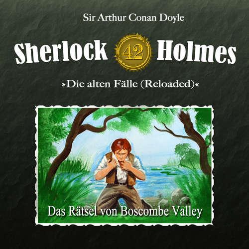Hoerbuch Sherlock Holmes, Die alten Fälle (Reloaded), Fall 42: Das Rätsel von Boscombe Valley - Arthur Conan Doyle - Christian Rode