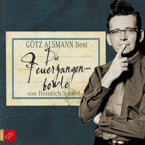 Hoerbuch Die Feuerzangenbowle - Heinrich Spoerl - Götz Alsmann