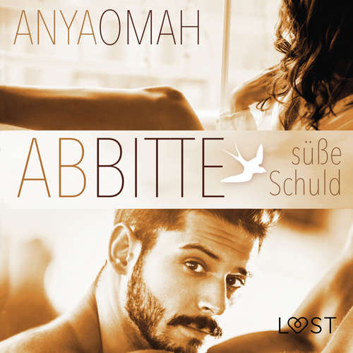 Hoerbuch ABBITTE - Süße Schuld - Anya Omah - Severine Naeve