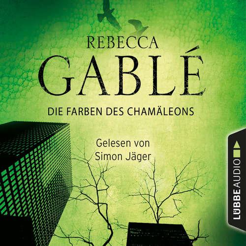 Hoerbuch Die Farben des Chamäleons - Rebecca Gablé - Simon Jäger