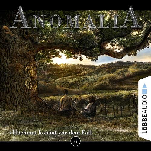 Anomalia - Das Hörspiel, Folge 6: Hochmut kommt vor dem Fall