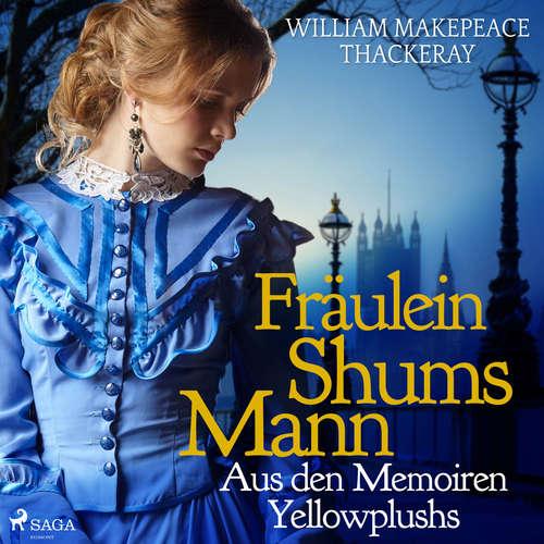 Fräulein Shums Mann - Aus den Memoiren Yellowplushs