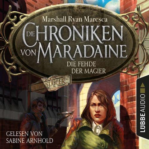 Die Fehde der Magier - Die Chroniken von Maradaine, Teil 2