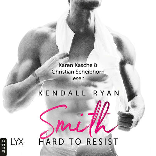 Hard to Resist - Smith - Roommates, Band 2