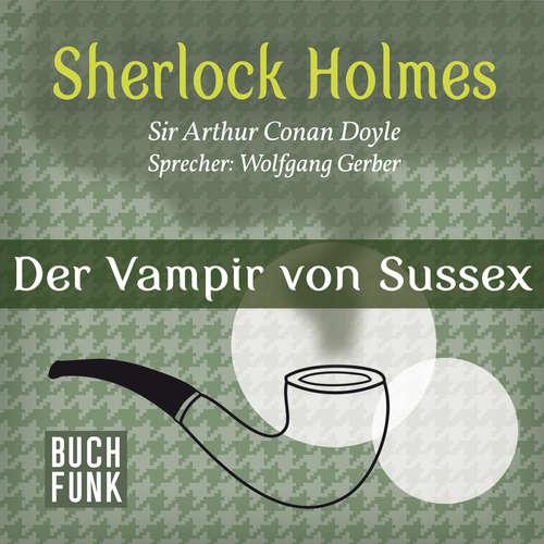 Sherlock Holmes - Das Notizbuch von Sherlock Holmes: Der Vampir von Sussex