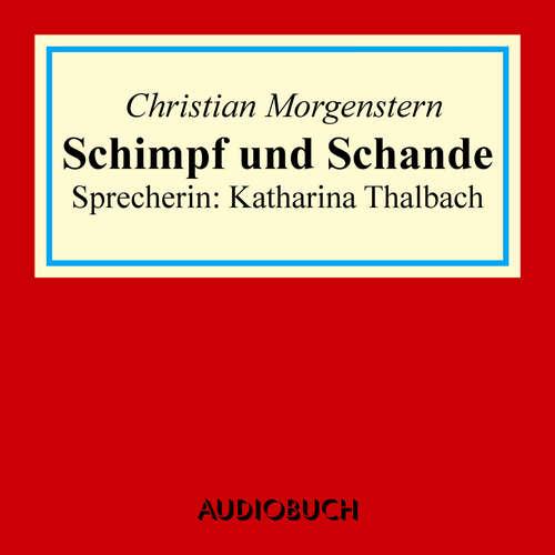 Hoerbuch Schimpf und Schande - Christian Morgenstern - Katharina Thalbach