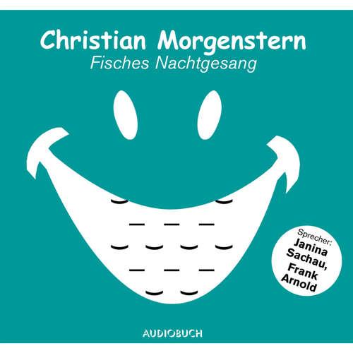 Hoerbuch Fisches Nachtgesang - Christian Morgenstern - Janina Sachau
