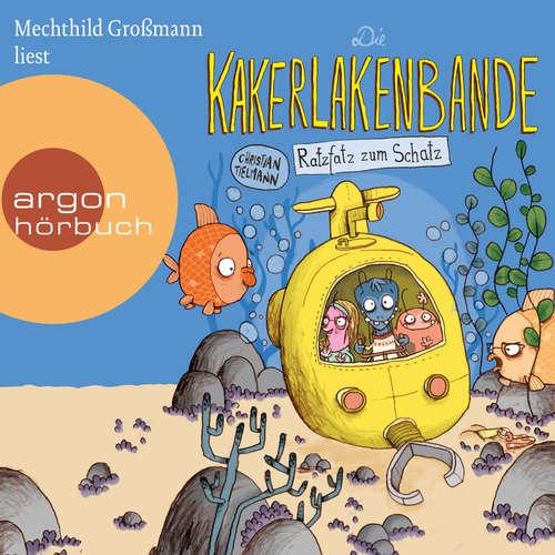 Hoerbuch Die Kakerlakenbande - Ratzfatz zum Schatz - Christian Tielmann - Mechthild Großmann