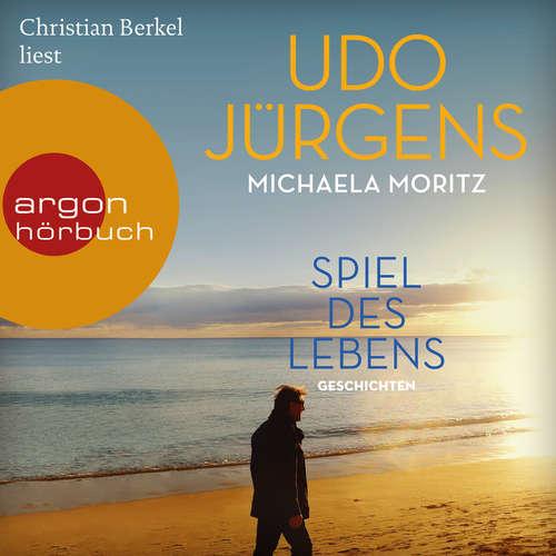 Hoerbuch Spiel des Lebens - Geschichten - Udo Jürgens - Christian Berkel