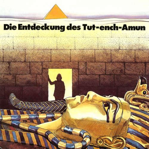 Hoerbuch Howard Carter, Die Entdeckung des Tut-ench-Amun - Margarita Meister - H. G. Martens