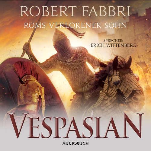 Hoerbuch Roms verlorener Sohn - Vespasian 6 - Robert Fabbri - Erich Wittenberg