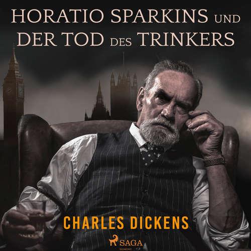 Horatio Sparkins / Der Tod des Trinkers