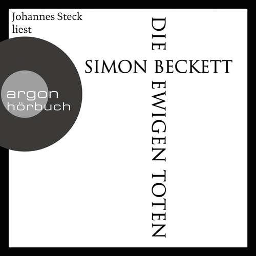 Hoerbuch Die ewigen Toten - Simon Beckett - Johannes Steck