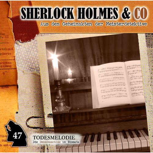 Hoerbuch Sherlock Holmes & Co, Folge 47: Todesmelodie - Markus Duschek - Martin Keßler