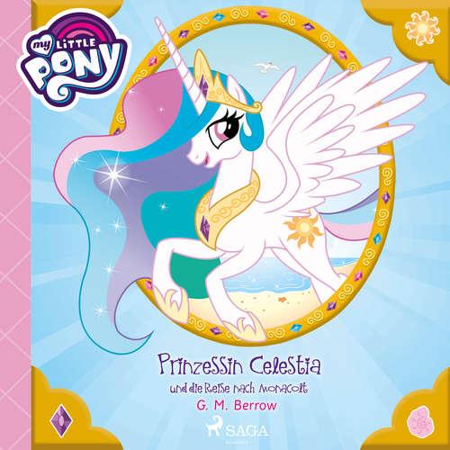 My Little Pony - Prinzessin Celestia und die Reise nach Monacolt