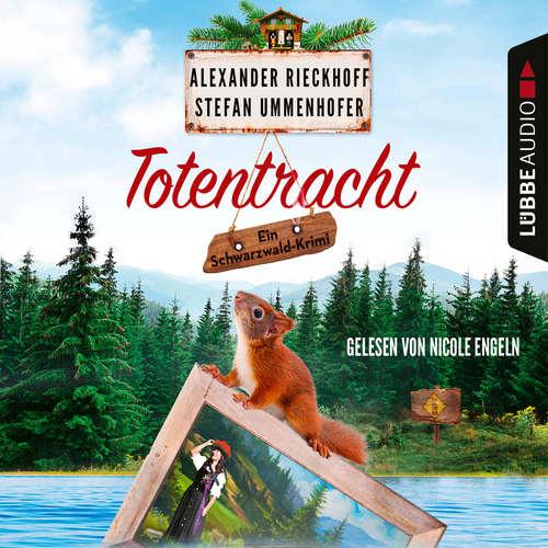 Hoerbuch Totentracht - Schwarzwald-Krimi 1 - Alexander Rieckhoff - Nicole Engeln