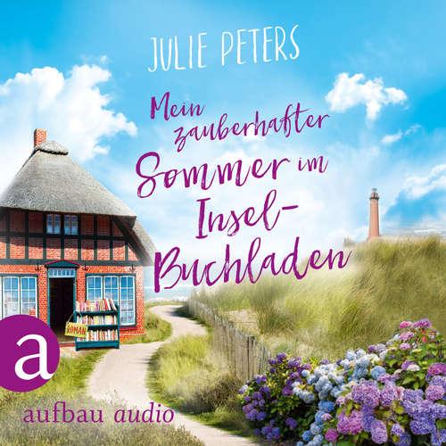 Hoerbuch Mein zauberhafter Sommer im Inselbuchladen - Julie Peters - Julia von Tettenborn