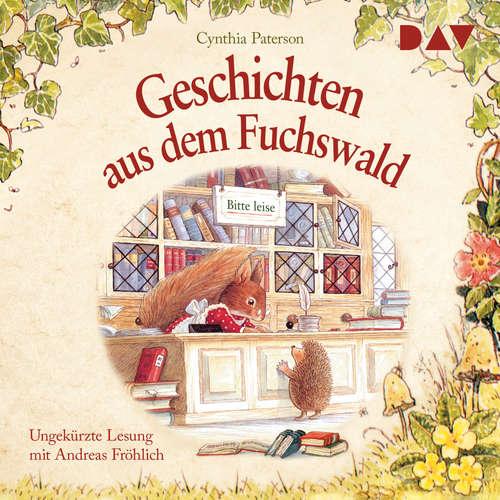 Hoerbuch Geschichten aus dem Fuchswald - Cynthia Paterson - Andreas Fröhlich