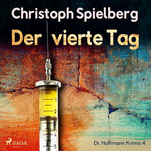 Der vierte Tag - Dr. Hoffmann Krimis 4