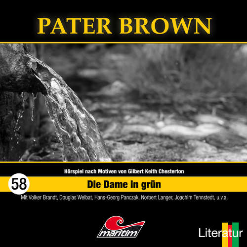 Hoerbuch Pater Brown, Folge 58: Die Dame in Grün - Henner Hildebrandt - Douglas Welbat