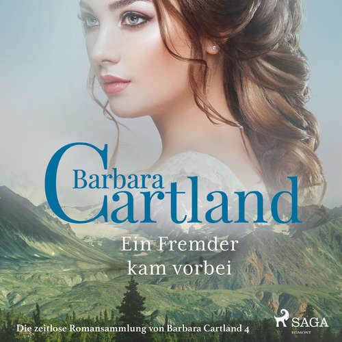 Ein Fremder kam vorbei - Die zeitlose Romansammlung von Barbara Cartland 4