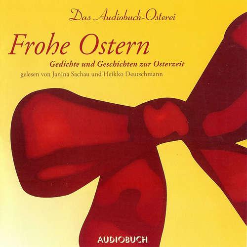 Hoerbuch Frohe Ostern - Das Audiobuch-Osterei -  Andersen - Heikko Deutschmann