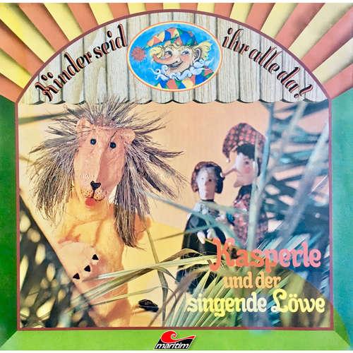 Kasperle, Kasperle und der singende Löwe